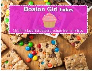 Boston Girl bakes 15 of my favorite dessert