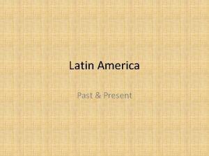 Latin America Past Present The Maya Central America
