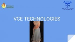 VCE TECHNOLOGIES VCE 2021 For you to complete