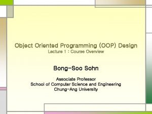 Object Oriented Programming OOP Design Lecture 1 Course