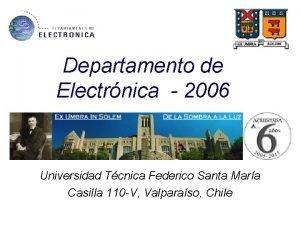 Departamento de Electrnica 2006 Universidad Tcnica Federico Santa