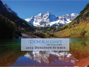 Optimizing Organ Donation Donor Alliance Organ Donation Summit
