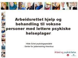 Arbeidsrettet hjelp og behandling til voksne personer med
