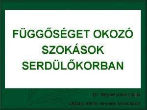 FGGSGET OKOZ SZOKSOK SERDLKORBAN Dr Rzn Vitus Csilla