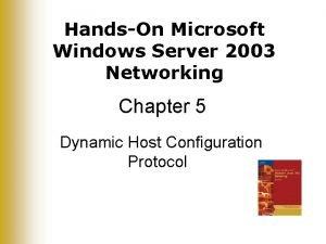 HandsOn Microsoft Windows Server 2003 Networking Chapter 5
