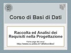 Corso di Basi di Dati Raccolta ed Analisi