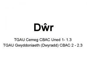 Dr TGAU Cemeg CBAC Uned 1 1 3