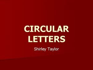 CIRCULAR LETTERS Shirley Taylor CIRCULAR LETTERS n Used