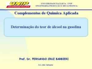 UNIVERSIDADE PAULISTA UNIP ENGENHARIA PRODUO E MECATRONICA Complementos