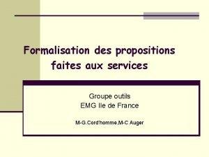 Formalisation des propositions faites aux services Groupe outils