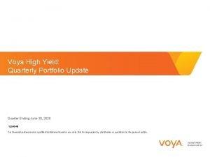 Voya High Yield Quarterly Portfolio Update Quarter Ending