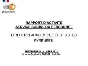 RAPPORT DACTIVITE SERVICE SOCIAL DU PERSONNEL DIRECTION ACADEMIQUE