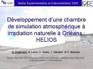 Atelier Exprimentation et Instrumentation 2008 Dveloppement dune chambre