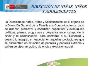 DIRECCIN DE NIAS NIOS Y ADOLESCENTES La Direccin