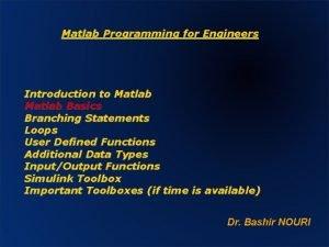 Matlab Programming for Engineers Introduction to Matlab Basics