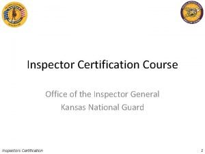 Inspector Certification Course Office of the Inspector General