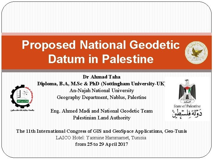 Proposed National Geodetic Datum in Palestine Dr Ahmad