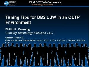 Tuning Tips for DB 2 LUW in an