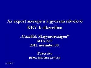 Az export szerepe a a gyorsan nvekv KKVk