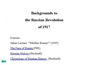 Backgrounds to the Russian Revolution of 1917 Sources