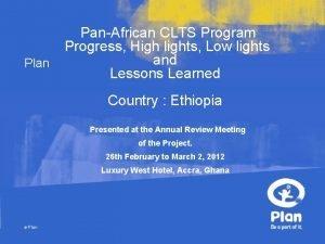 PanAfrican CLTS Program Progress High lights Low lights