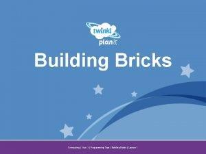 Building Bricks Year One Computing Year 1 Programming