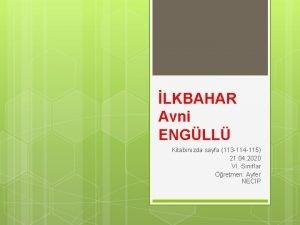 LKBAHAR Avni ENGLL Kitabnzda sayfa 113 114 115
