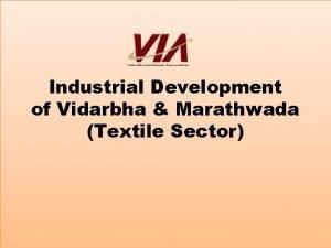 Industrial Development of Vidarbha Marathwada Textile Sector Brief