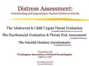 Distress Assessment Understanding and Responding to Student Distress