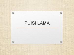 PUISI LAMA SYAIR PANTUN PUISI LAMA KARMINA TALIBUN