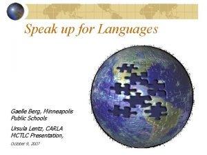 Speak up for Languages Gaelle Berg Minneapolis Public
