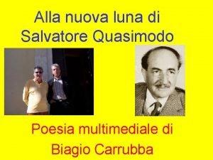 Alla nuova luna di Salvatore Quasimodo Poesia multimediale