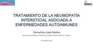 TRATAMIENTO DE LA NEUMOPATA INTERSTICIAL ASOCIADA A ENFERMEDADES