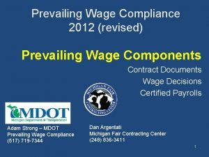 Prevailing Wage Compliance 2012 revised Prevailing Wage Components