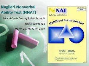 Naglieri Nonverbal Ability Test NNAT MiamiDade County Public