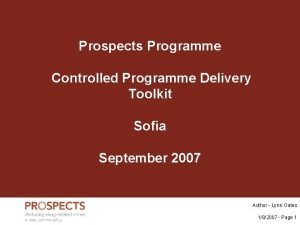 Prospects Programme Controlled Programme Delivery Toolkit Sofia September