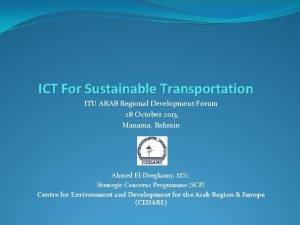 ICT For Sustainable Transportation ITU ARAB Regional Development