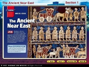 The Ancient Near East Section 1 The Ancient