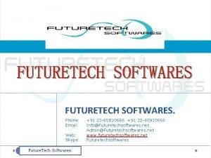 FUTURETECH SOFTWARES Phone Email Web Skype Future Tech