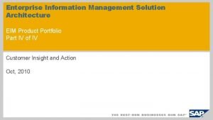 Enterprise Information Management Solution Architecture EIM Product Portfolio