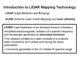 Introduction to LIDAR Mapping Technology LIDAR Light Detection