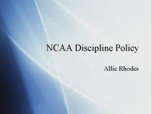 NCAA Discipline Policy Allie Rhodes Punishment The NCAA