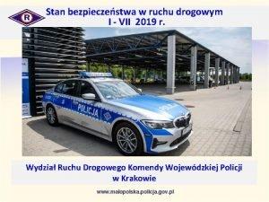 Stan bezpieczestwa w ruchu drogowym I VII 2019