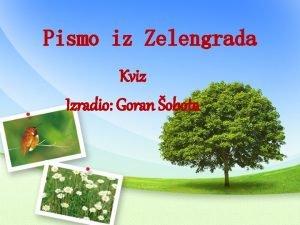 Pismo iz Zelengrada Kviz Izradio Goran obota Tko