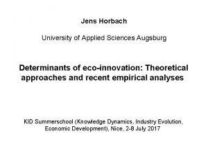 Jens Horbach University of Applied Sciences Augsburg Determinants