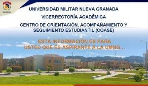 UNIVERSIDAD MILITAR NUEVA GRANADA VICERRECTORA ACADMICA CENTRO DE