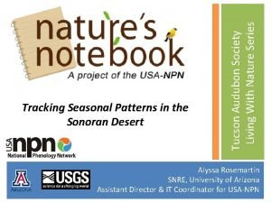 Tucson Audubon Society Living With Nature Series Tracking