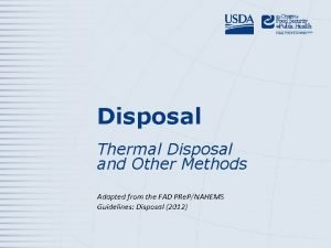 Disposal Thermal Disposal and Other Methods Adapted from