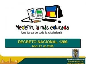 DECRETO NACIONAL 1286 Abril 27 de 2005 DECRETO