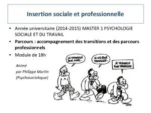Insertion sociale et professionnelle Anne universitaire 2014 2015